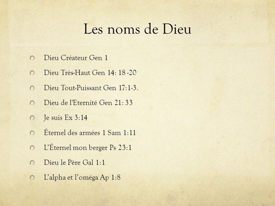 Les noms de Dieu Dieu Créateur Gen 1 Dieu Très-Haut Gen 14: 18 -20