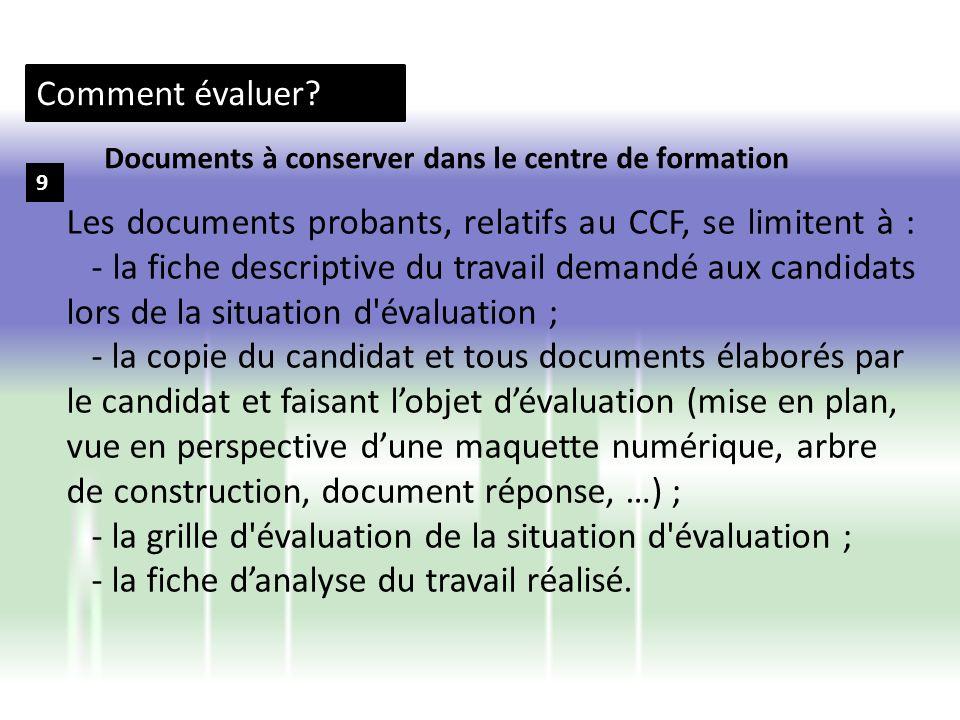 Comment évaluer Documents à conserver dans le centre de formation. 9.