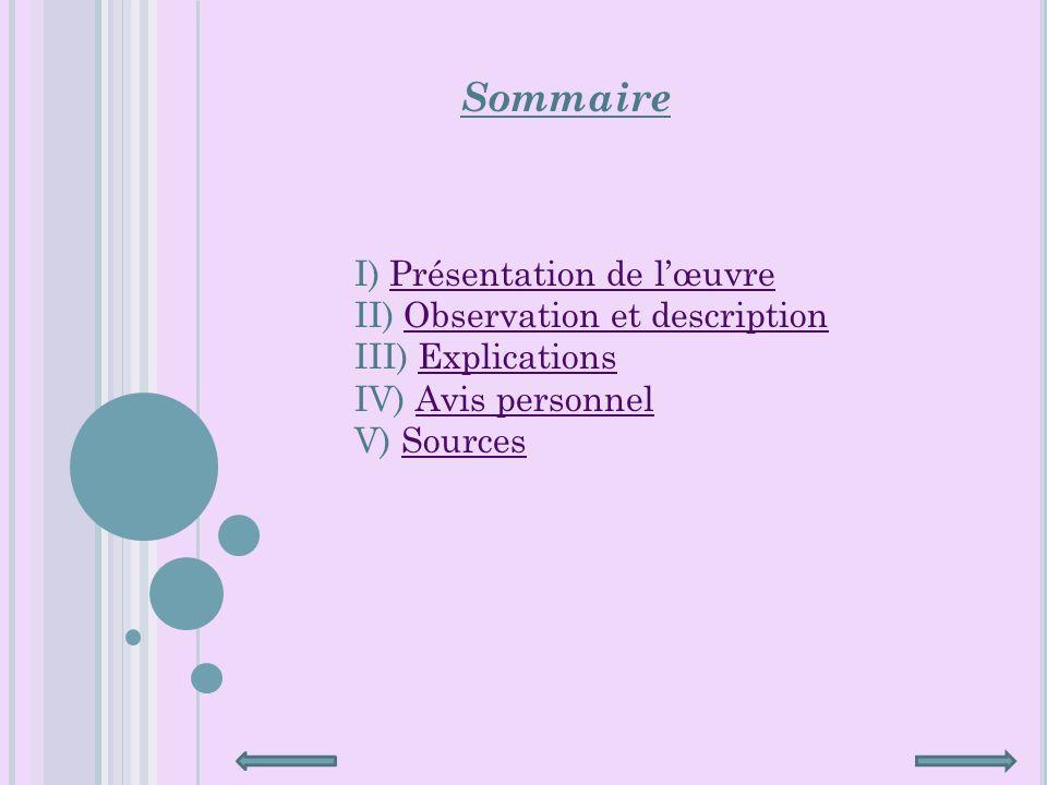 Sommaire I) Présentation de l'œuvre II) Observation et description