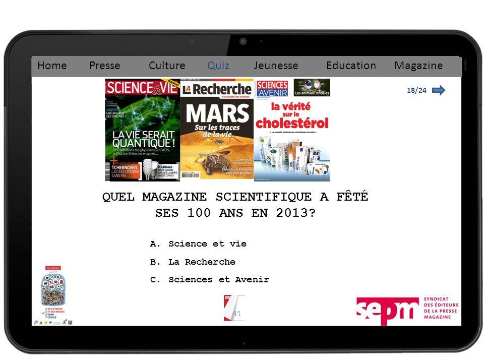 QUEL MAGAZINE SCIENTIFIQUE A FÊTÉ SES 100 ANS EN 2013