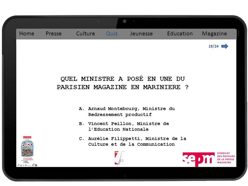 QUEL MINISTRE A POSÉ EN UNE DU PARISIEN MAGAZINE EN MARINIERE