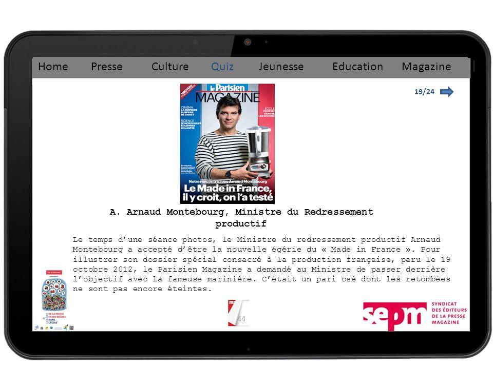 A. Arnaud Montebourg, Ministre du Redressement productif