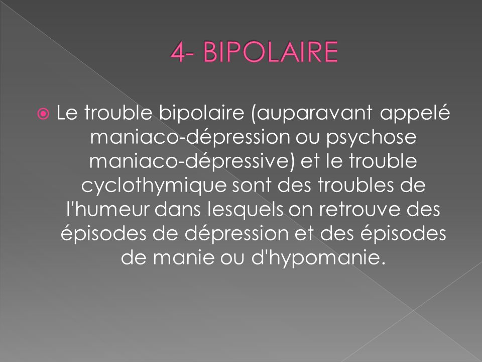 4- BIPOLAIRE