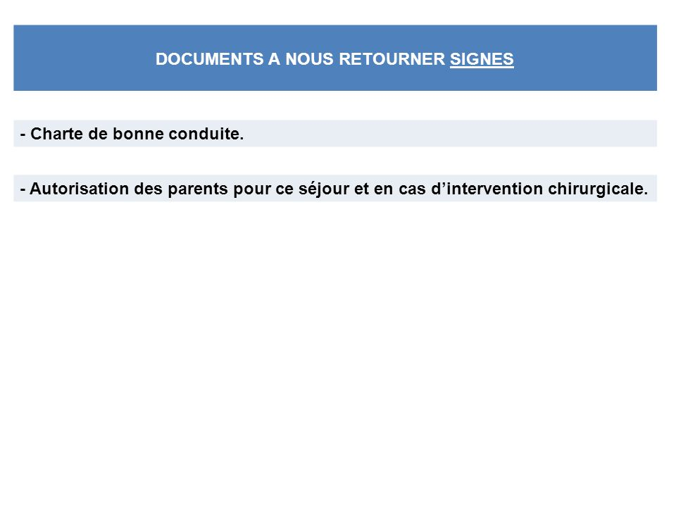 DOCUMENTS A NOUS RETOURNER SIGNES