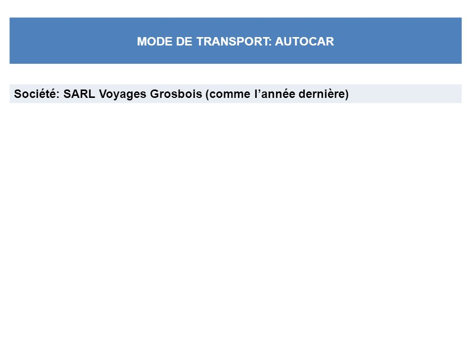 MODE DE TRANSPORT: AUTOCAR