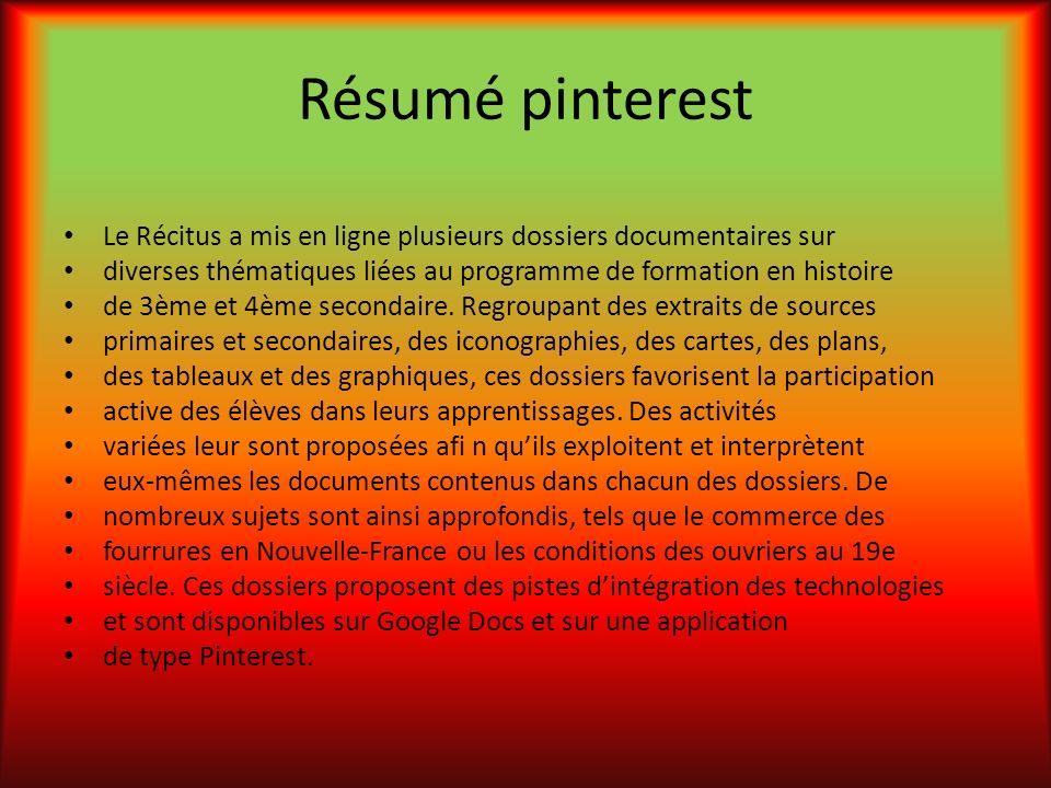Résumé pinterest Le Récitus a mis en ligne plusieurs dossiers documentaires sur. diverses thématiques liées au programme de formation en histoire.