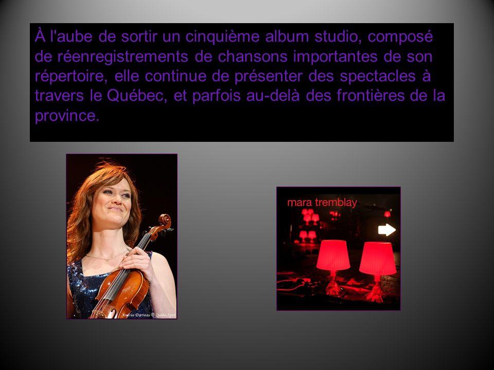 À l aube de sortir un cinquième album studio, composé de réenregistrements de chansons importantes de son répertoire, elle continue de présenter des spectacles à travers le Québec, et parfois au-delà des frontières de la province.