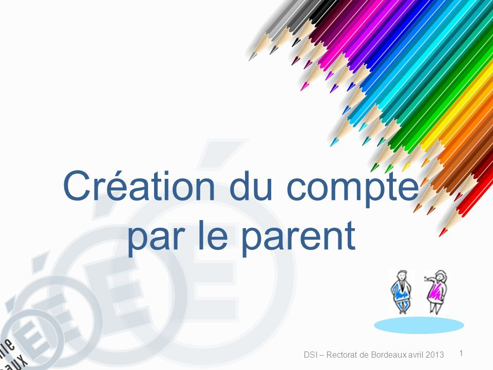 Création du compte par le parent