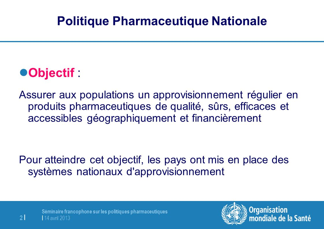 Politique Pharmaceutique Nationale