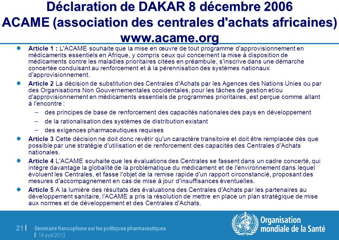 Déclaration de DAKAR 8 décembre 2006 ACAME (association des centrales d achats africaines) www.acame.org