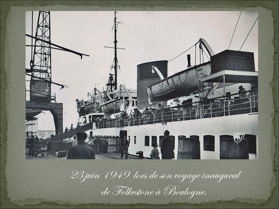 23 juin 1949 lors de son voyage inaugural de Folkestone à Boulogne.
