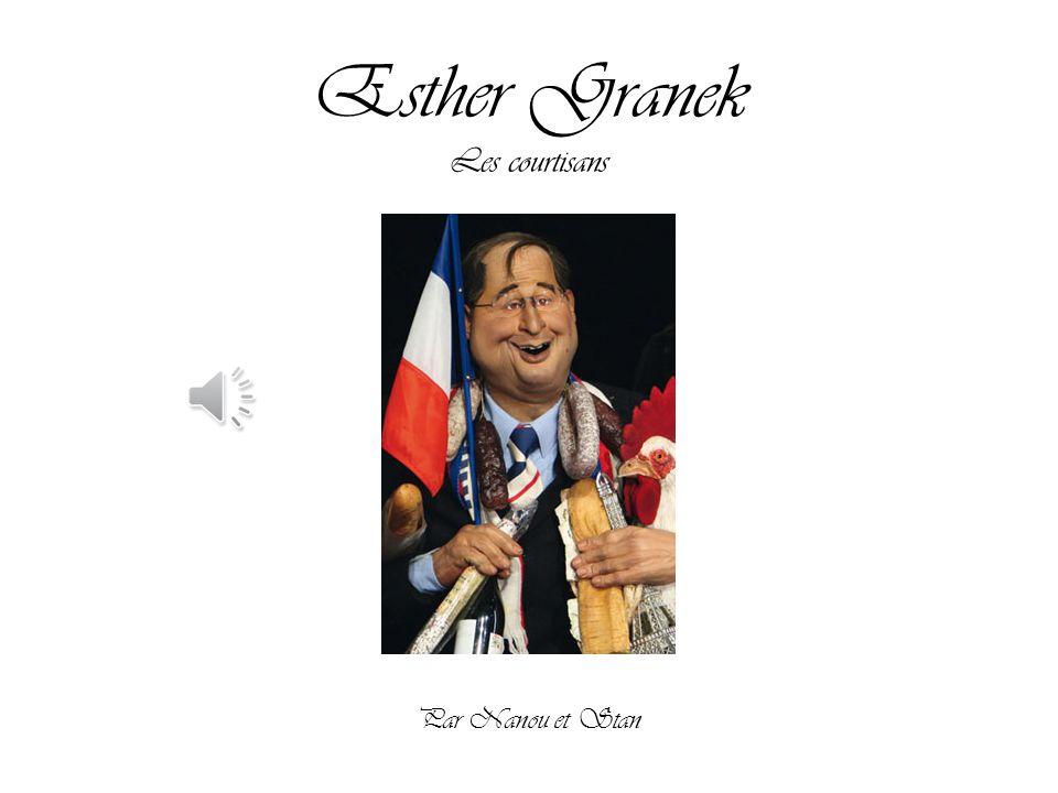 Esther Granek Les courtisans Par Nanou et Stan