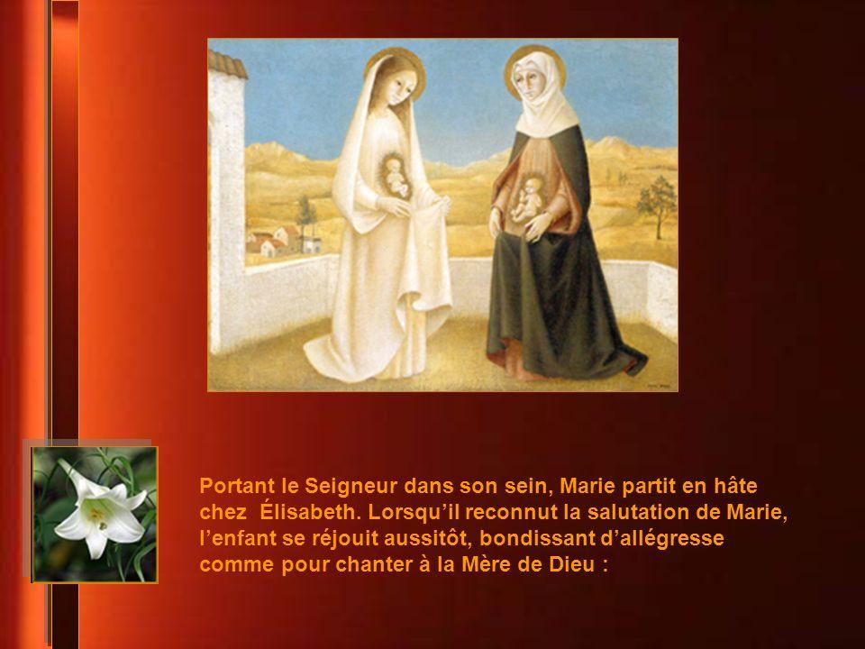 Portant le Seigneur dans son sein, Marie partit en hâte