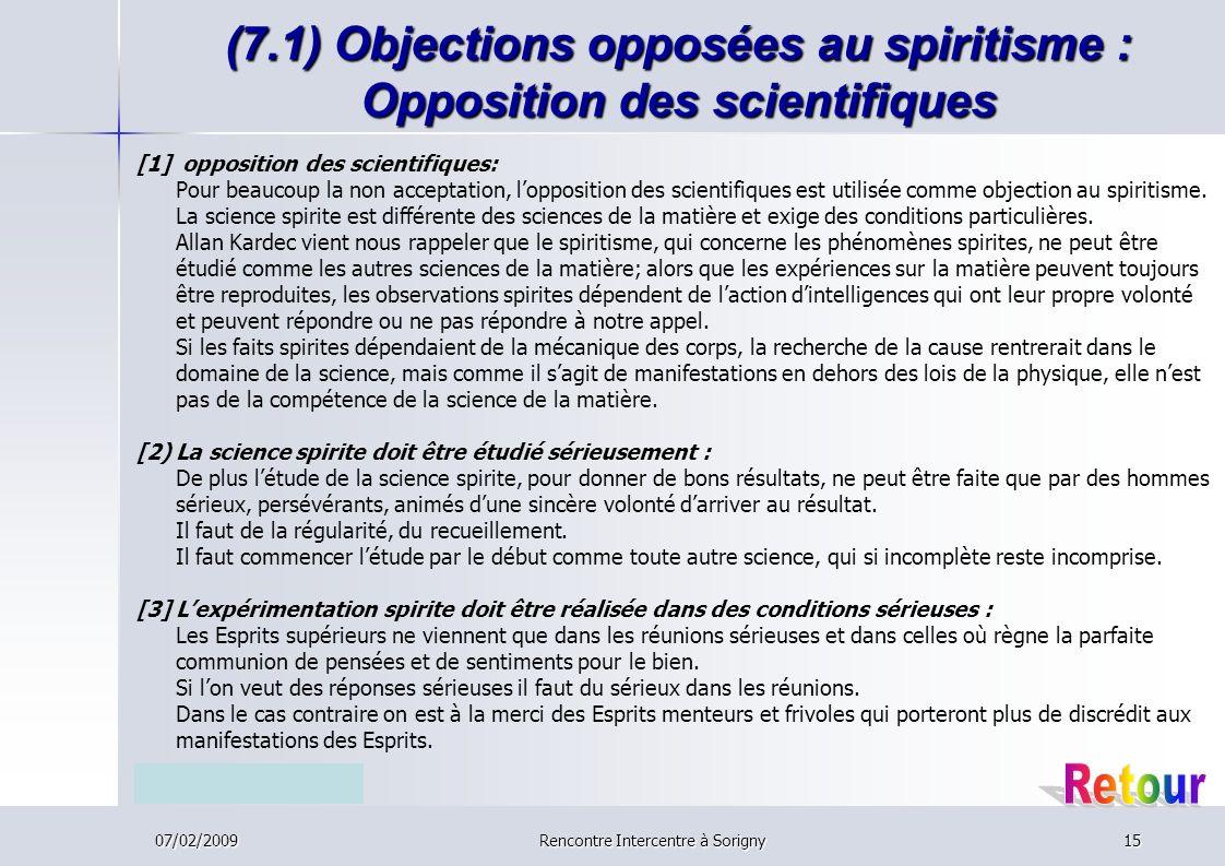 (7.1) Objections opposées au spiritisme : Opposition des scientifiques