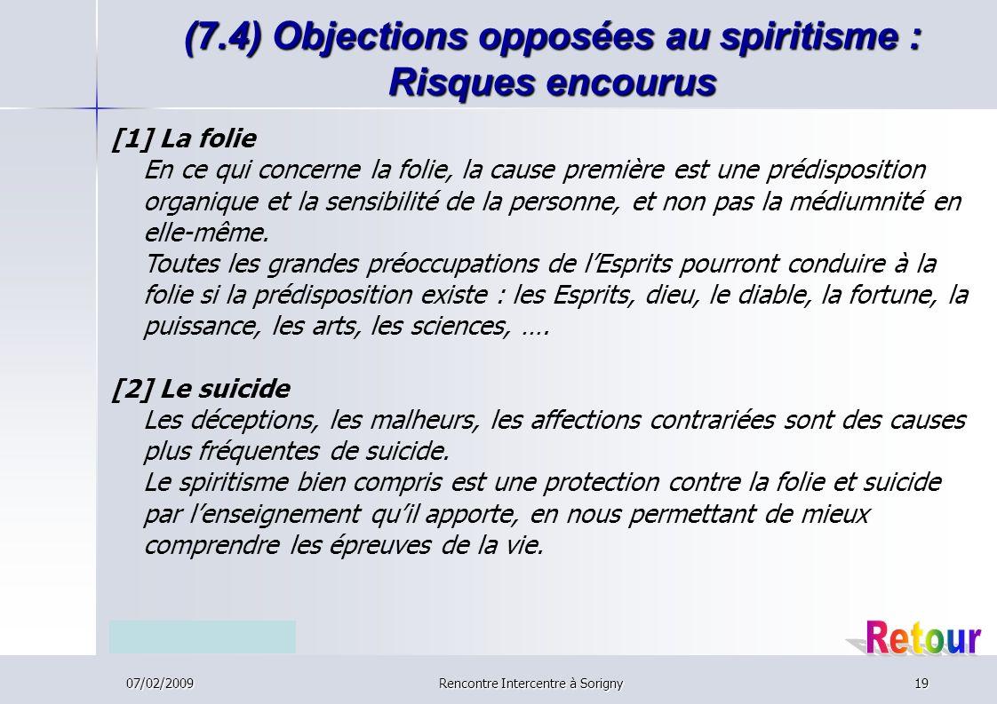 (7.4) Objections opposées au spiritisme : Risques encourus