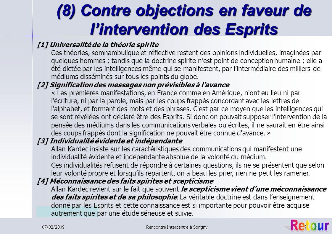 (8) Contre objections en faveur de l'intervention des Esprits