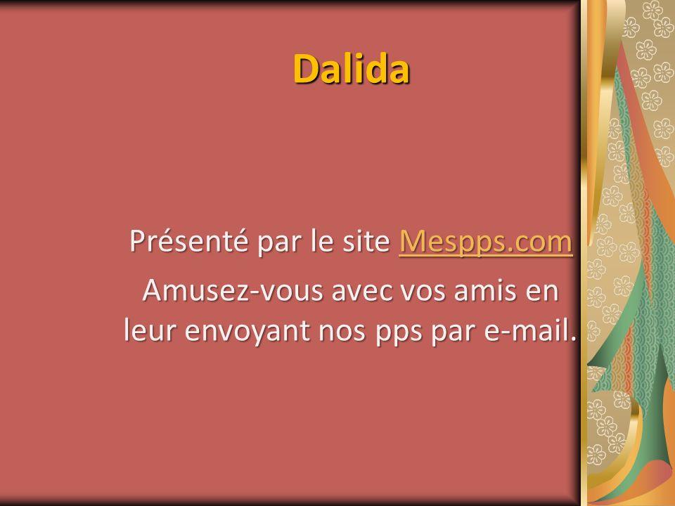 Dalida Présenté par le site Mespps.com