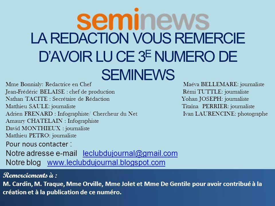 LA REDACTION VOUS REMERCIE D'AVOIR LU CE 3E NUMERO DE SEMINEWS