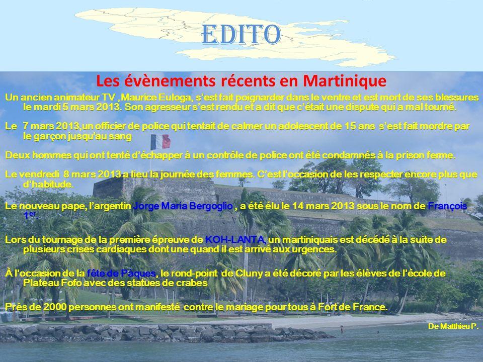 Les évènements récents en Martinique