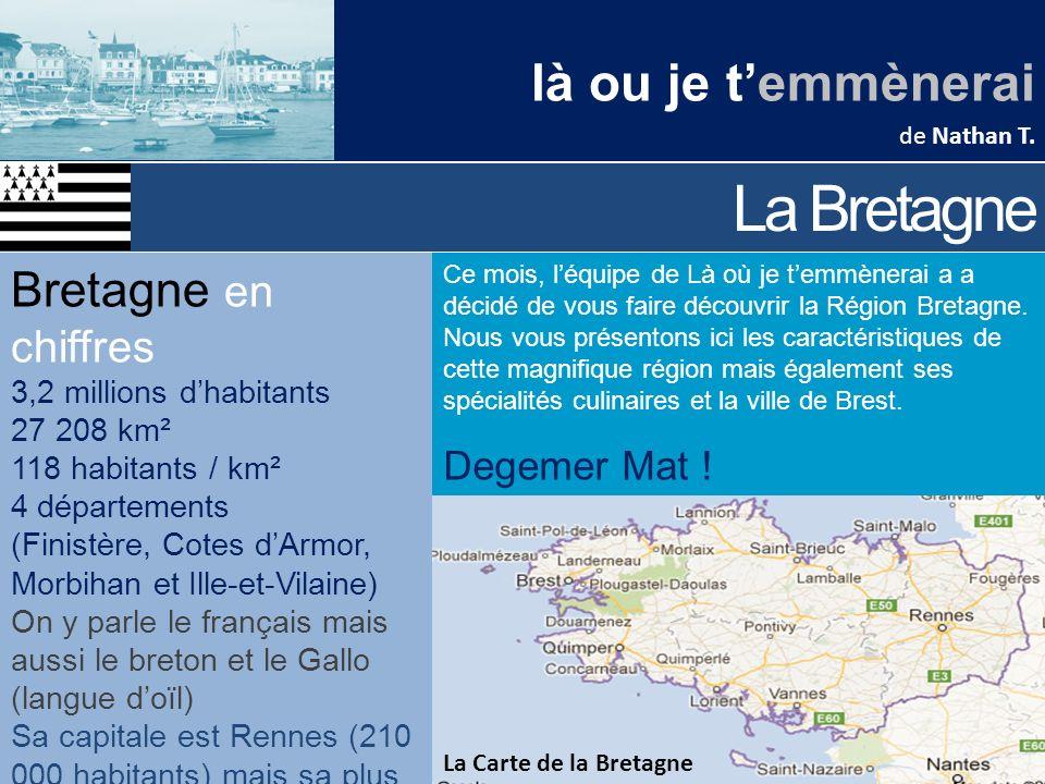 La Bretagne là ou je t'emmènerai Bretagne en chiffres Degemer Mat !