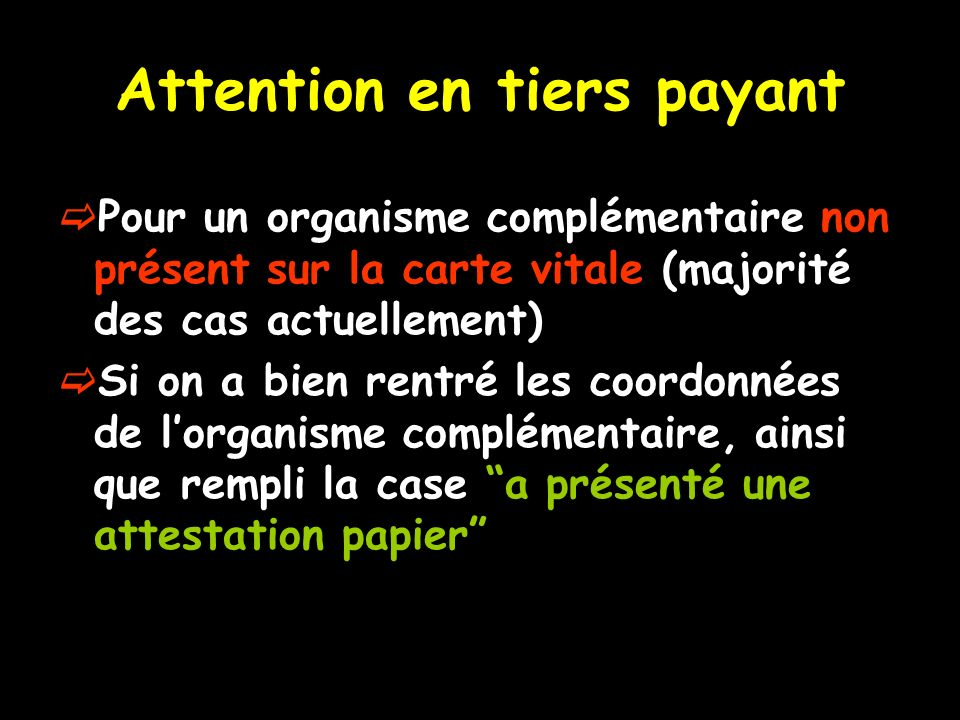 Attention en tiers payant