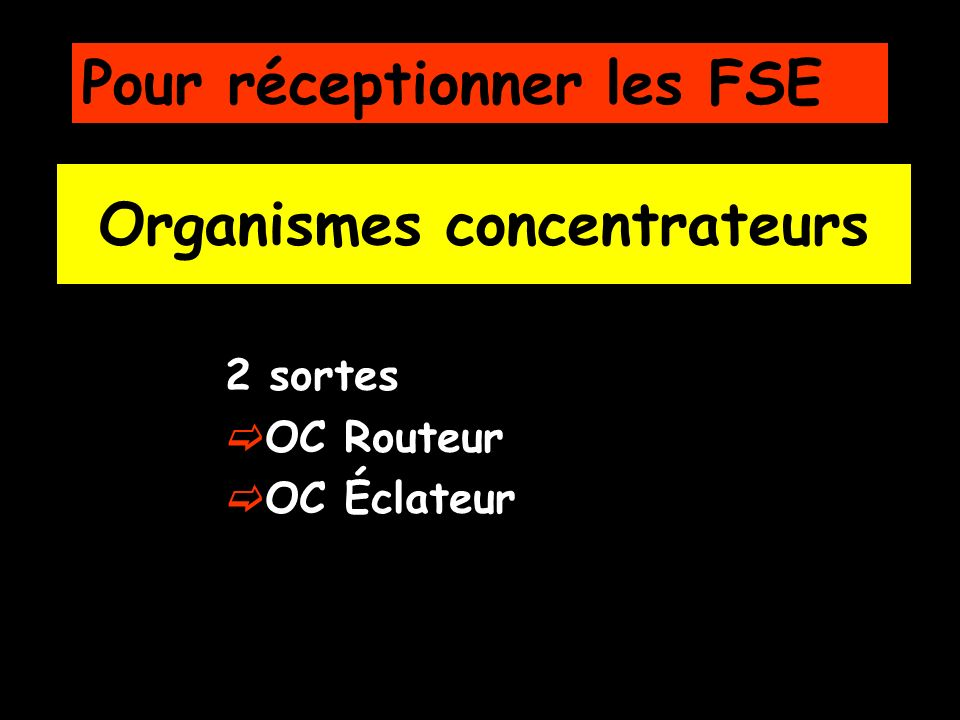 Organismes concentrateurs