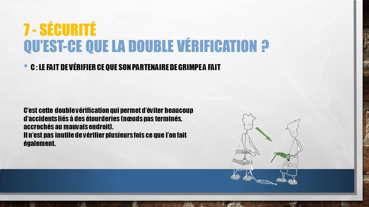 7 - Sécurité Qu'est-ce que la double vérification