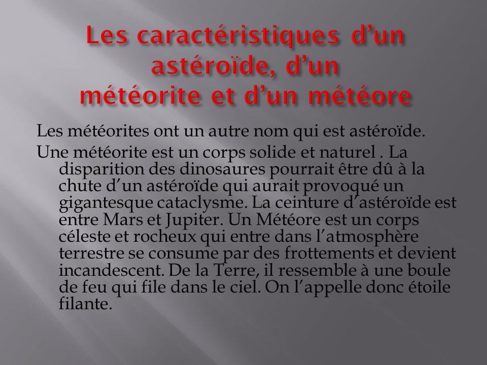 Les caractéristiques d'un astéroïde, d'un météorite et d'un météore