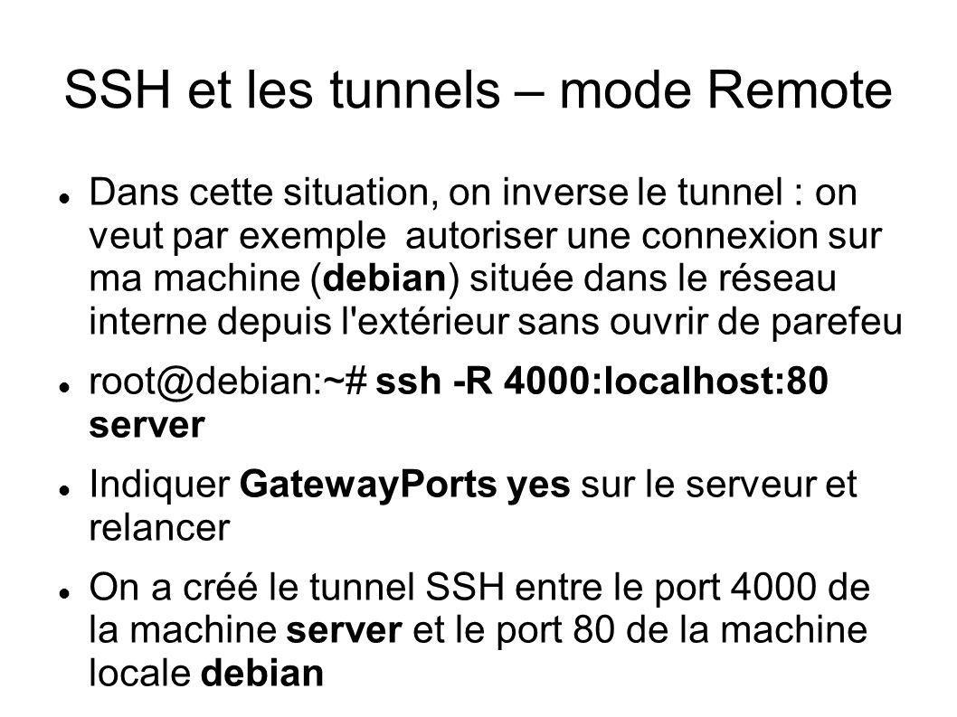 SSH et les tunnels – mode Remote