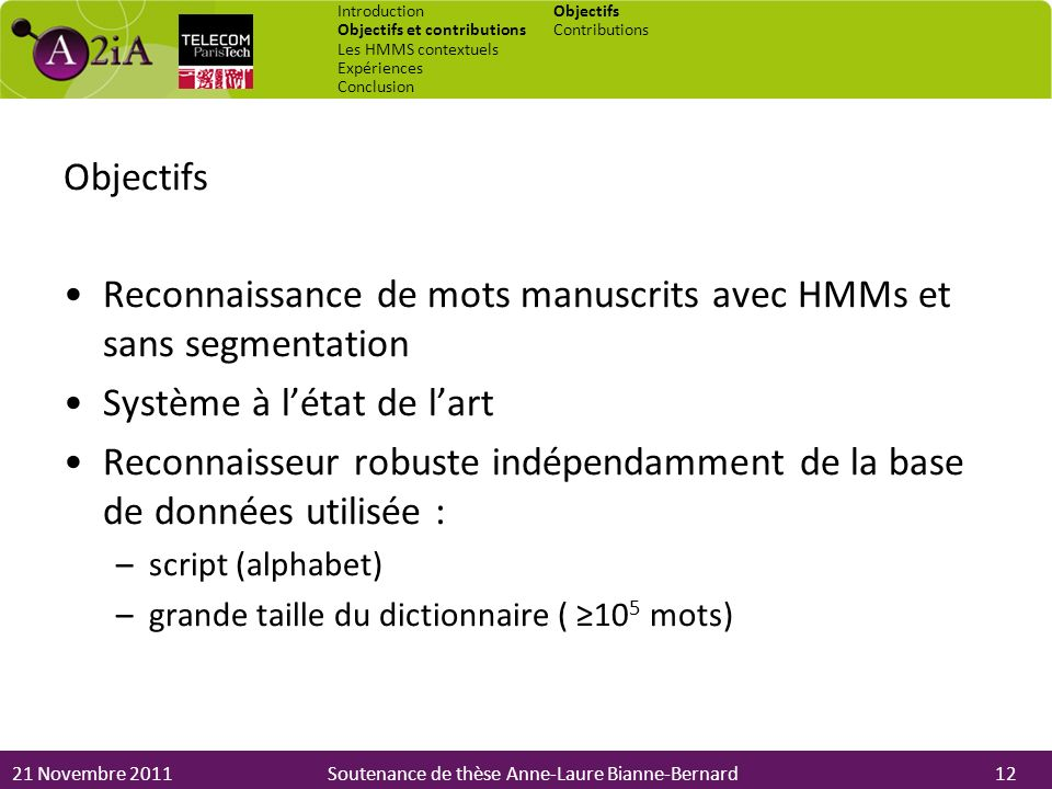 Reconnaissance de mots manuscrits avec HMMs et sans segmentation