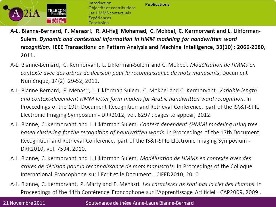 Introduction Objectifs et contributions. Les HMMS contextuels. Expériences. Conclusion. Publications.