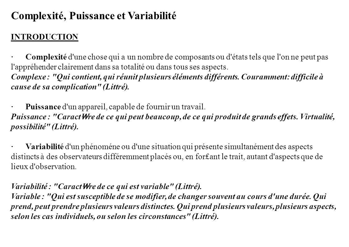Complexité, Puissance et Variabilité