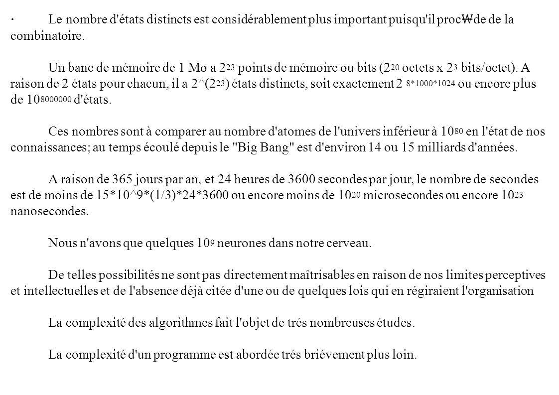 · Le nombre d états distincts est considérablement plus important puisqu il proc₩de de la combinatoire.