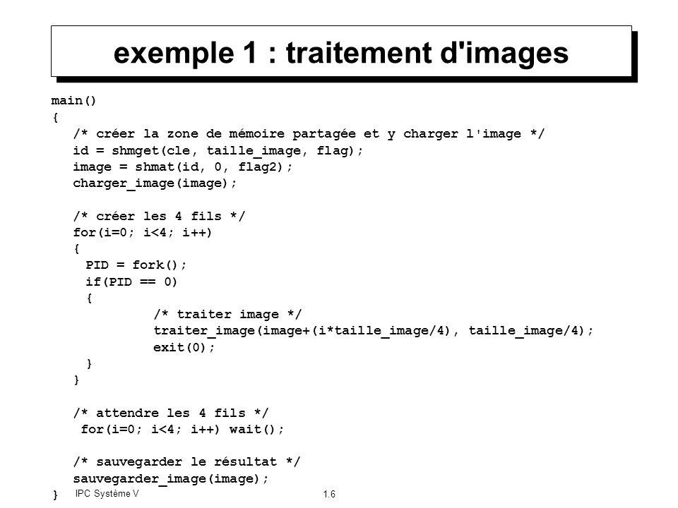 exemple 1 : traitement d images