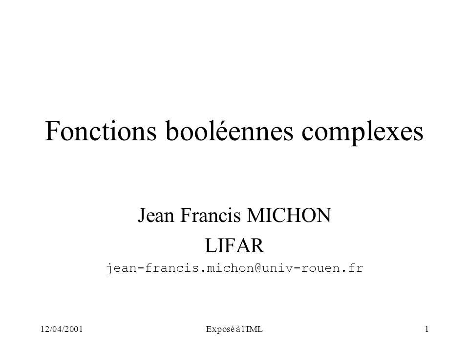 Fonctions booléennes complexes