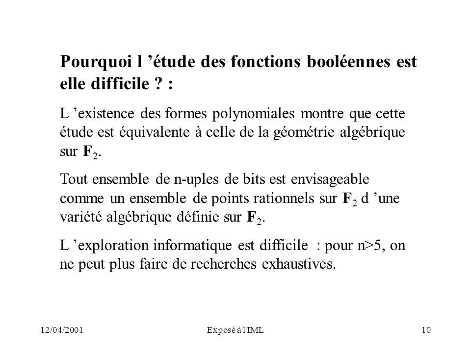 Pourquoi l 'étude des fonctions booléennes est elle difficile :
