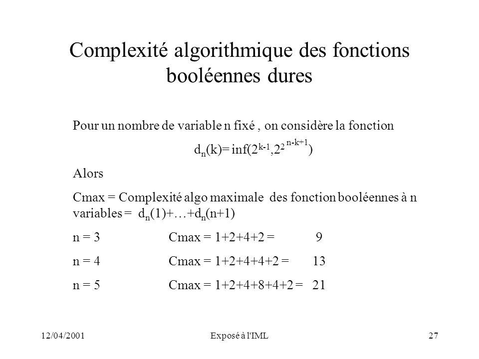 Complexité algorithmique des fonctions booléennes dures