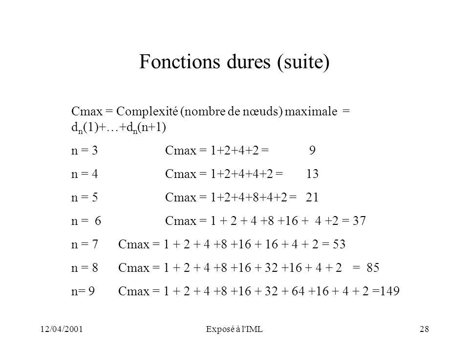 Fonctions dures (suite)