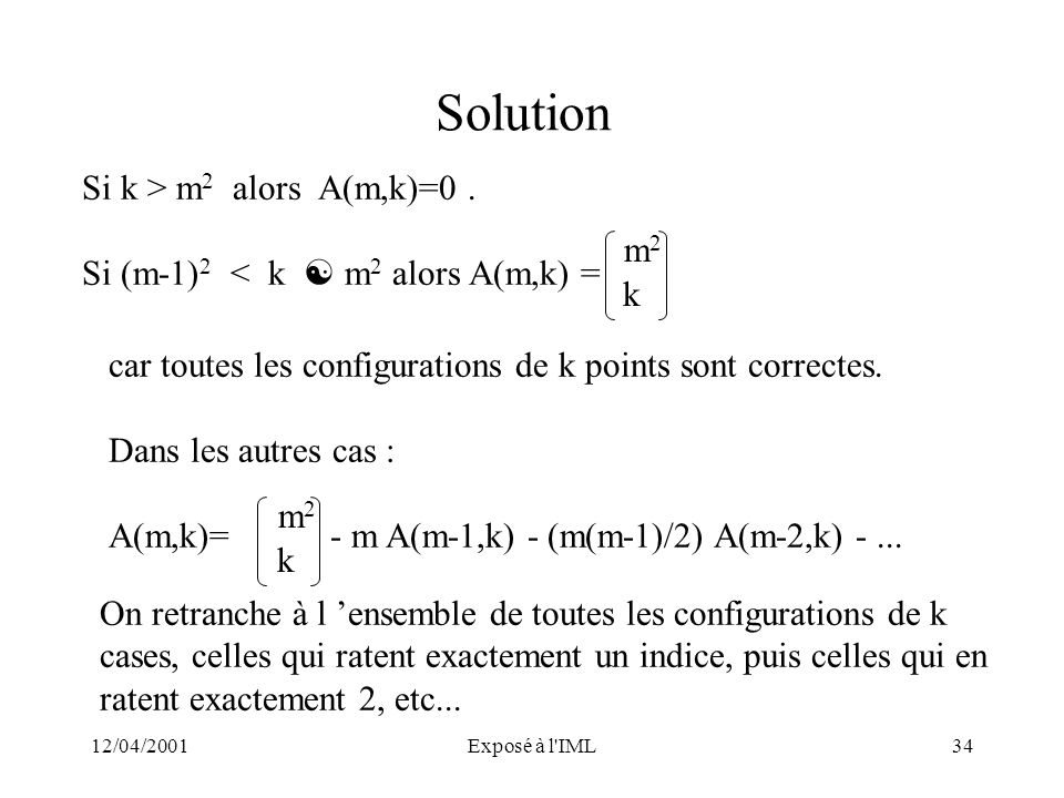 Solution Si k > m2 alors A(m,k)=0 .