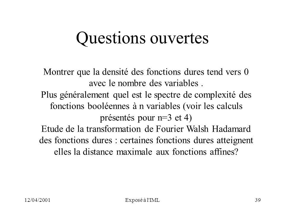 Questions ouvertes Montrer que la densité des fonctions dures tend vers 0 avec le nombre des variables .