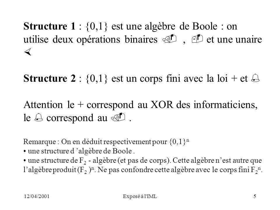 Structure 2 : {0,1} est un corps fini avec la loi + et 