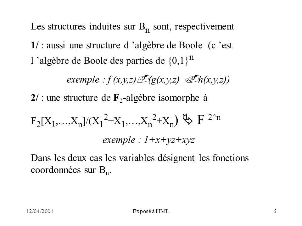 exemple : f (x,y,z)(g(x,y,z) h(x,y,z))