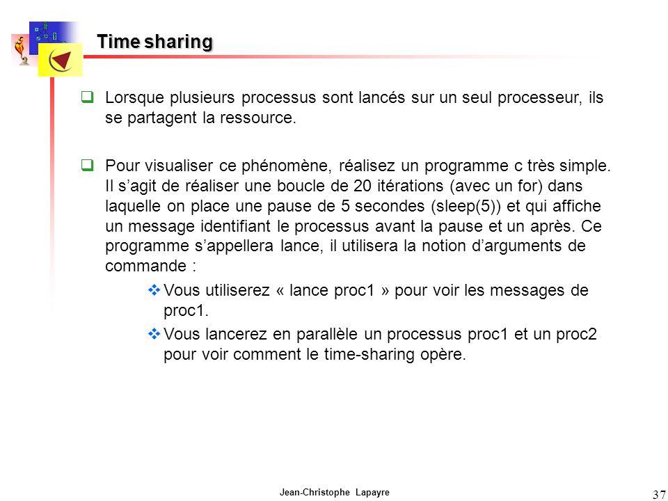 Time sharing Lorsque plusieurs processus sont lancés sur un seul processeur, ils se partagent la ressource.