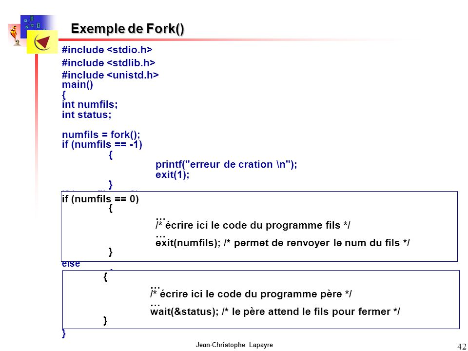 Exemple de Fork() #include <stdio.h> #include <stdlib.h>