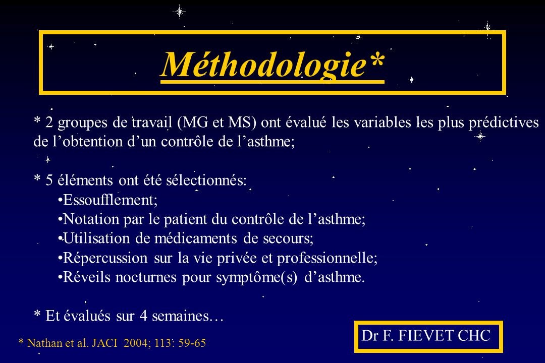 Méthodologie* * 2 groupes de travail (MG et MS) ont évalué les variables les plus prédictives de l'obtention d'un contrôle de l'asthme;