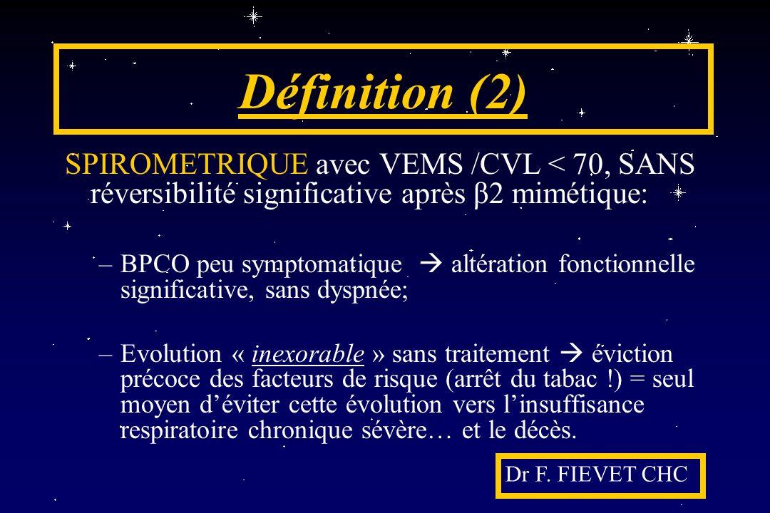 Définition (2) SPIROMETRIQUE avec VEMS /CVL < 70, SANS réversibilité significative après β2 mimétique: