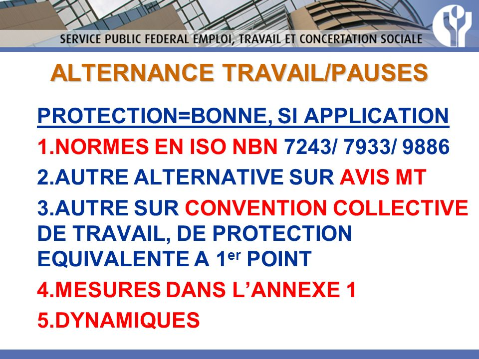 ALTERNANCE TRAVAIL/PAUSES