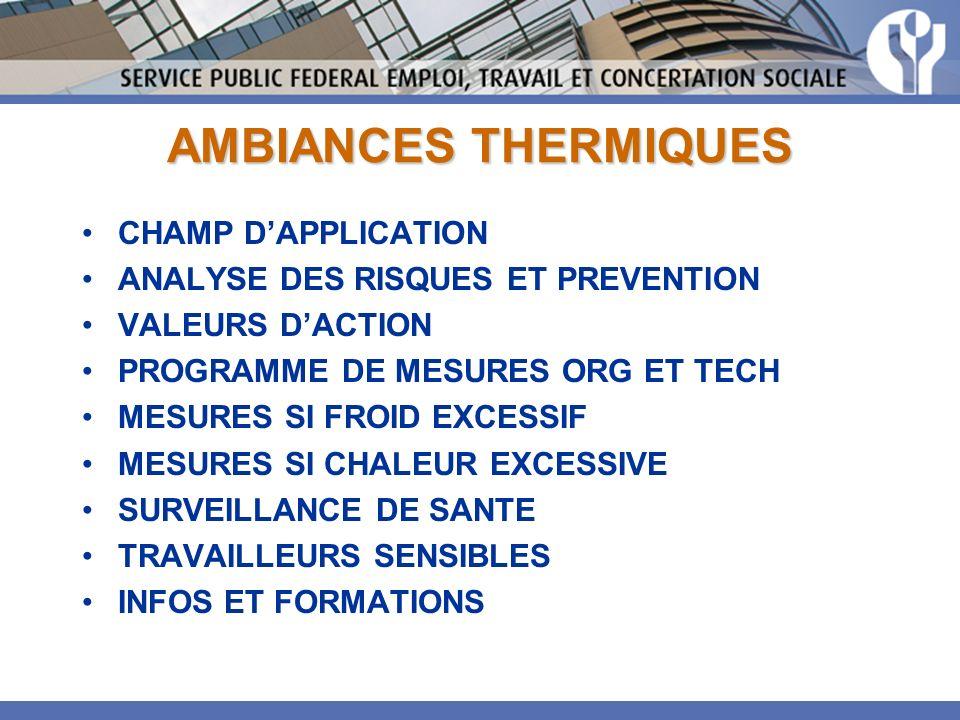 AMBIANCES THERMIQUES CHAMP D'APPLICATION