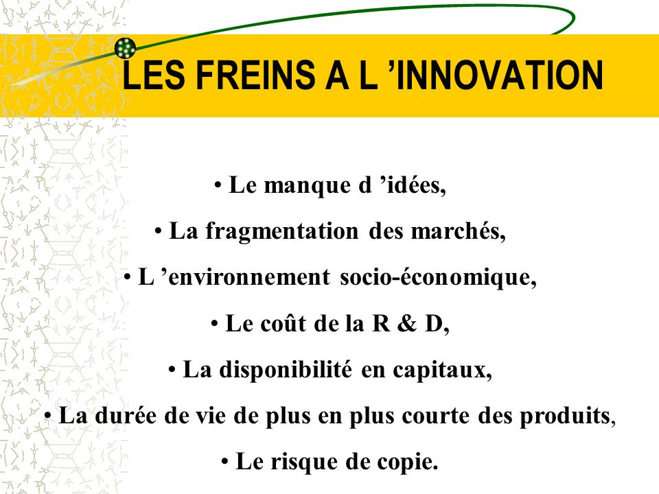 LES FREINS A L 'INNOVATION