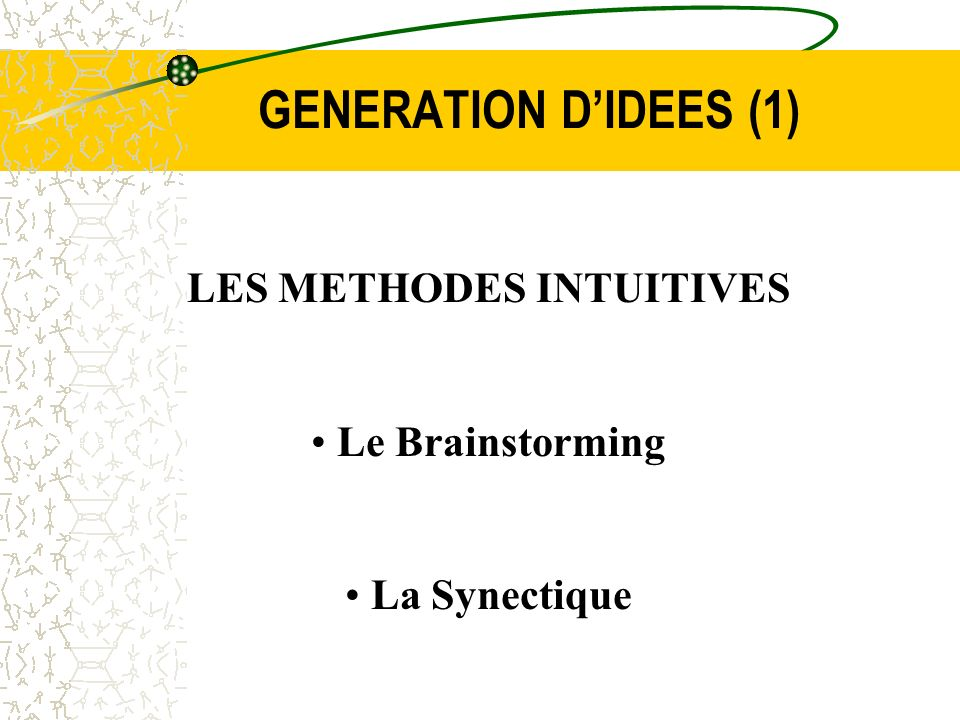 LES METHODES INTUITIVES